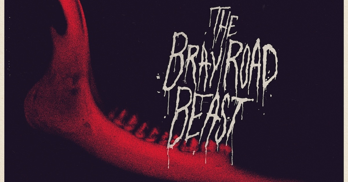 brayroadbeastbanner1200x627 - Exclusive THE BRAY ROAD BEAST Clip and Trailer Opens The Werewolf File