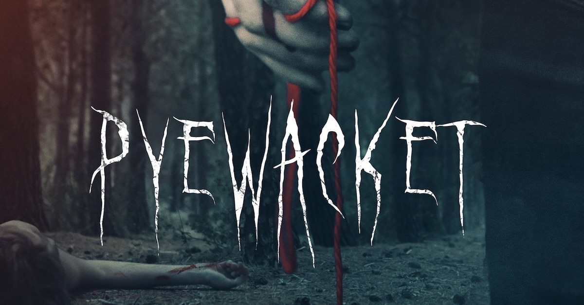 pyewacketbanner1200x627 - Who Goes There Podcast: Ep 168 - PYEWACKET