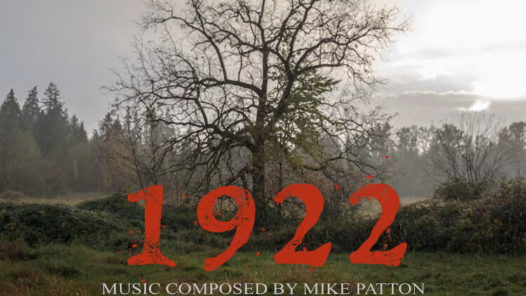 """1922ostbanner1200x627 750x422 - Exclusive: Preview Mike Patton's 1922 OST With a """"Dead Woman's Secrets"""""""