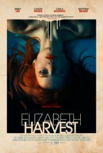 Elizabeth Harvest Poster 203x300 - New Trailer/Poster: ELIZABETH HARVEST Featuring Abbey Lee and Carla Gugino