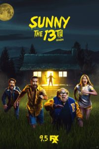 Sunny the 13th 200x300 - IT'S ALWAYS SUNNY S13 Poster Brings the FRIDAY THE 13TH Cheer