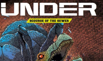 Under collection cover banner 400x240 - #SDCC18: Graphic Novel UNDER's Sewer Creatures Heading to the Big Screen