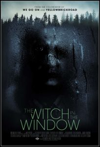 WitchyWindowPoster 204x300 - Fantasia 2018: THE WITCH IN THE WINDOW Review - A Modestly Furnished House of Dread