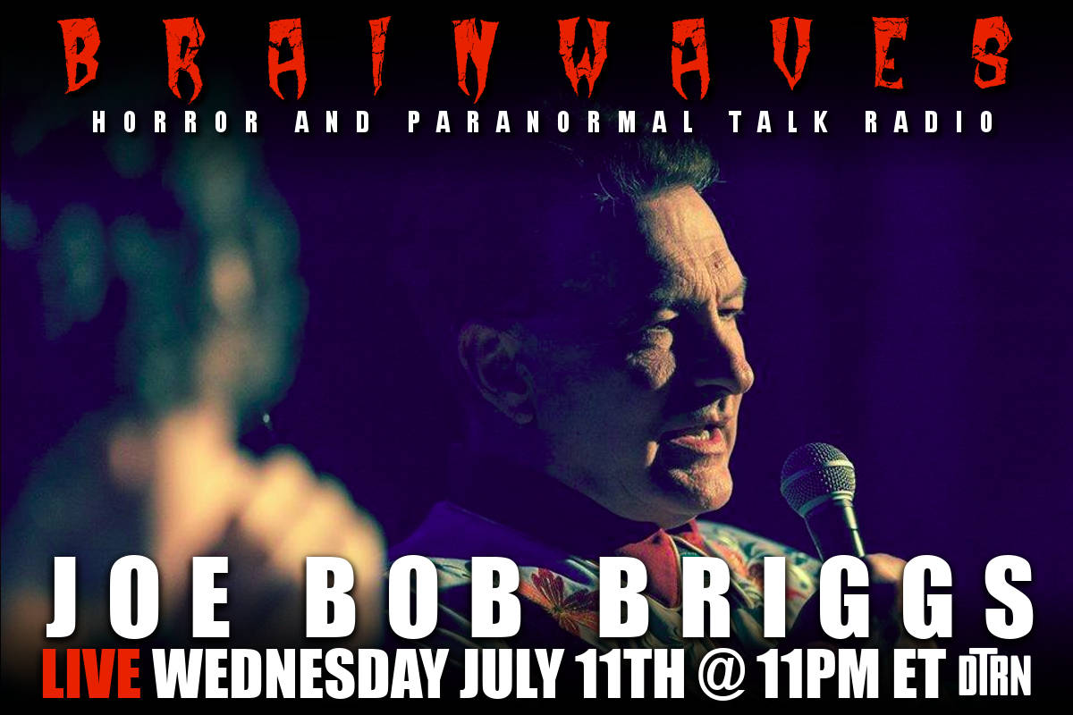 brainwaves joe bob briggs - TONIGHT! #Brainwaves Episode 93: The Legendary Joe Bob Briggs