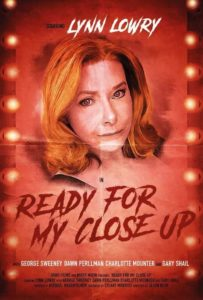 ready for my close up2 1 203x300 - Lynn Lowry Stars In Hilarious Trailer For Horror Comedy Short READY FOR MY CLOSE UP