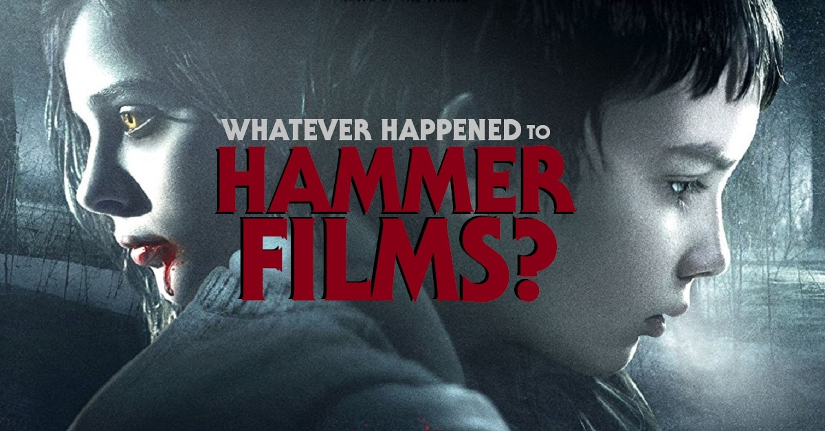 HAMMER FILMS 2 - Whatever Happened to the HAMMER FILMS Resurgence?