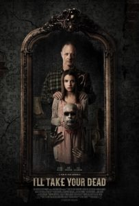 Ill Take Your Dead Poster Web 203x300 - First Look & Poster: I'LL TAKE YOUR DEAD