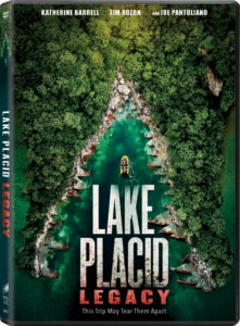 Lake Placid Legacy DVD 221x300 - LAKE PLACID: LEGACY Chomps Down on Digital & DVD This September