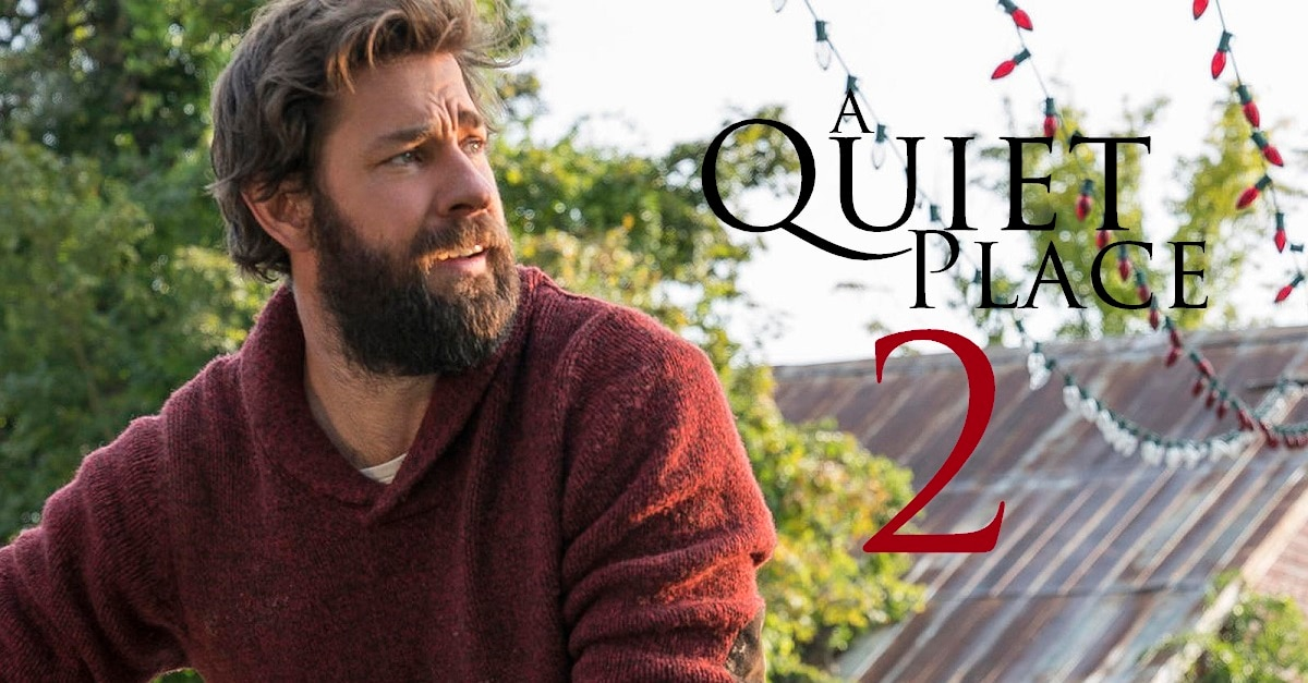 QUiet place 2 - John Krasinski Teases A QUIET PLACE 2 Isn't Quite a Sequel