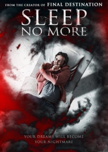 SLEEPNOMORE HIC 213x300 - Exclusive SLEEP NO MORE Poster Takes You to the Eye of a Demonic Storm
