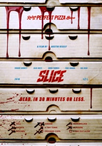 SLICE Poster 209x300 - Pizza-Slasher SLICE Hits Theaters for One Night Only This Monday
