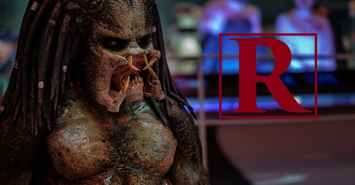 The Predator - THE PREDATOR Earns R-Rating for Strong Bloody Violence & More