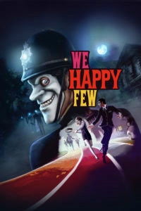 WeHappyFew BoxArt Vertical 200x300 - WE HAPPY FEW Review - Not So Brave New World