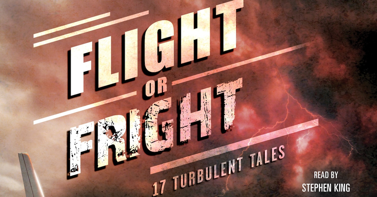 flightorfrightbanner1200x627 - Christian Coulson Narrates Exclusive Excerpt From Stephen King and Bev Vincent-Edited Anthology Audiobook