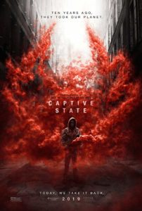 Captive State 2019 Poster 202x300 - Aliens Eradicate Civil Unrest in First Trailer for CAPTIVE STATE