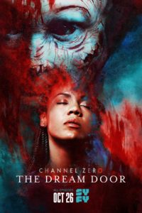 Channel Zero Season 4 Poster 200x300 - Trailer Unleashes CHANNEL ZERO: THE DREAM DOOR