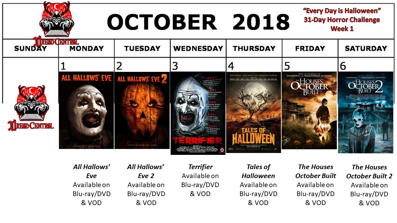 October 2018 31 Day Horror Challenge Week 1 - Every Day is Halloween: Dread Central's 31-Day Horror Challenge for October 2018