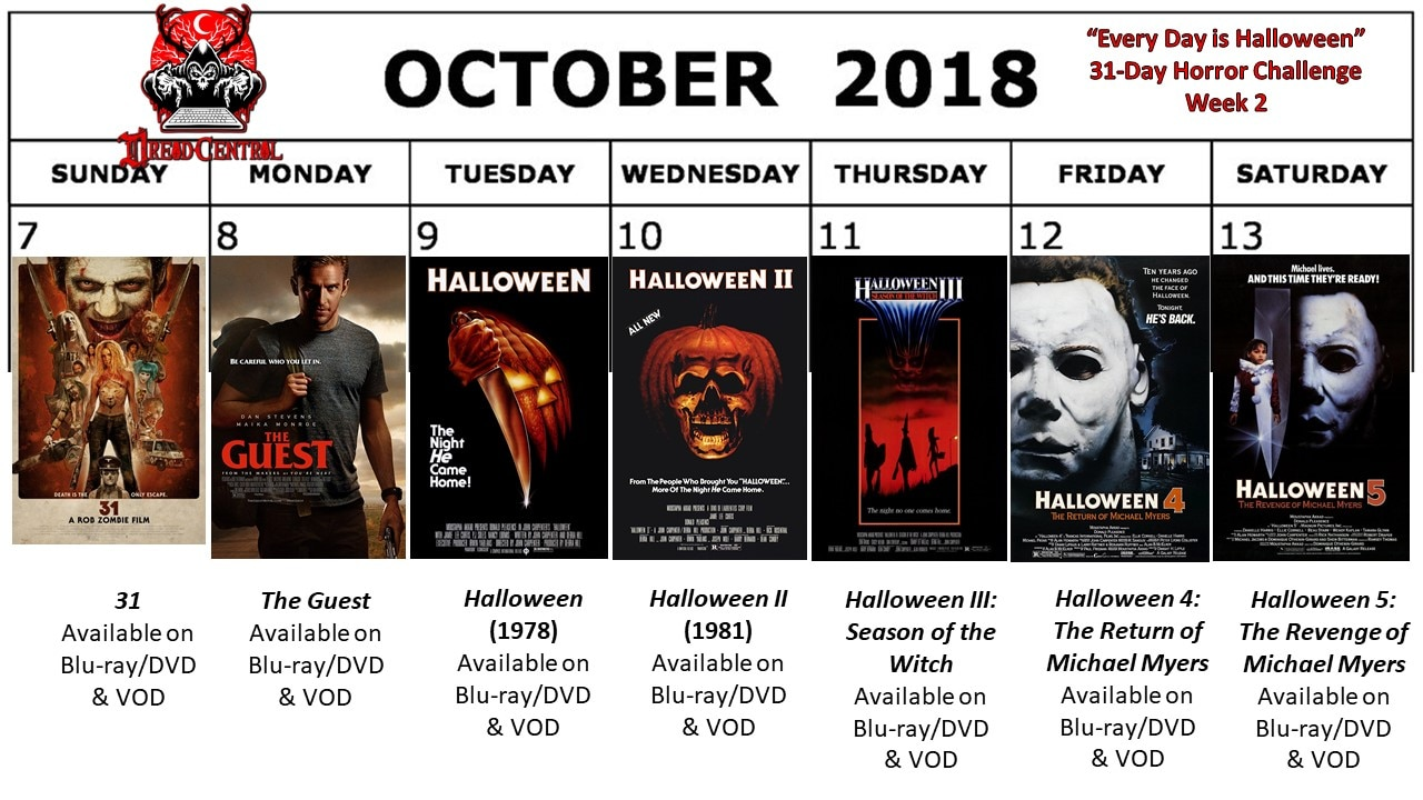 October 2018 31 Day Horror Challenge Week 2 - Every Day is Halloween: Dread Central's 31-Day Horror Challenge for October 2018