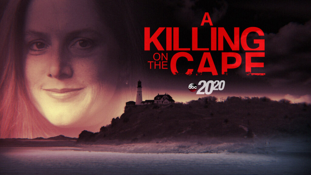 killing on the cape title card 1024x576 - 5 True Crime Podcasts You Need to Listen to Right Now