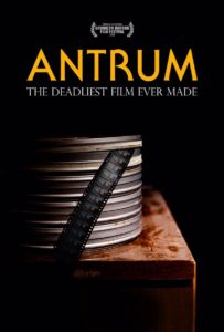 AntrumPoster 203x300 - Brooklyn Horror FF 2018: ANTRUM:THE DEADLIEST FILM EVER MADE Review - A Clever Unholy Union of The Occult and Cult Cinema