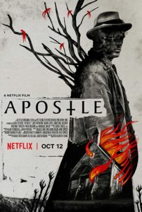 Apostle 2018 Poster 202x300 - (Spoilers) Gareth Evans Explains How Advice from His Father Influence Torture Scene in APOSTLE