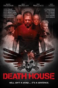 Death House Poster 200x300 - Exclusive DEATH HOUSE Clip Discusses Morality and Who Gets to Decide Right From Wrong