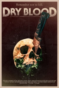 DryBlood KeyArt 201x300 - Dread Central Presents Exclusive: Behind-The-Scenes DRY BLOOD Clip Gets Sharp and Pointy