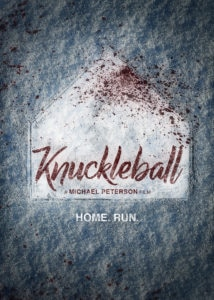 KNUCKLEBALL poster 1 214x300 - Interview: Director Michael Peterson on The Making of KNUCKLEBALL