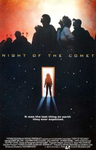 Night of the Comet 1984 Poster 192x300 - There's a NIGHT OF THE COMET Remake in the Works at Orion!