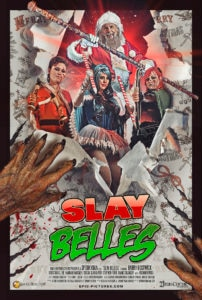 slaybellesposter 202x300 - Writer/Director & Star of SLAY BELLES Talk Working with ROCKY HORROR PICTURE SHOW's Barry Bostwick