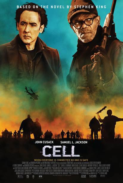 Cell 2016 poster - Top 6 Reasons CELL Is a Much Better Movie Than It Gets Credit For