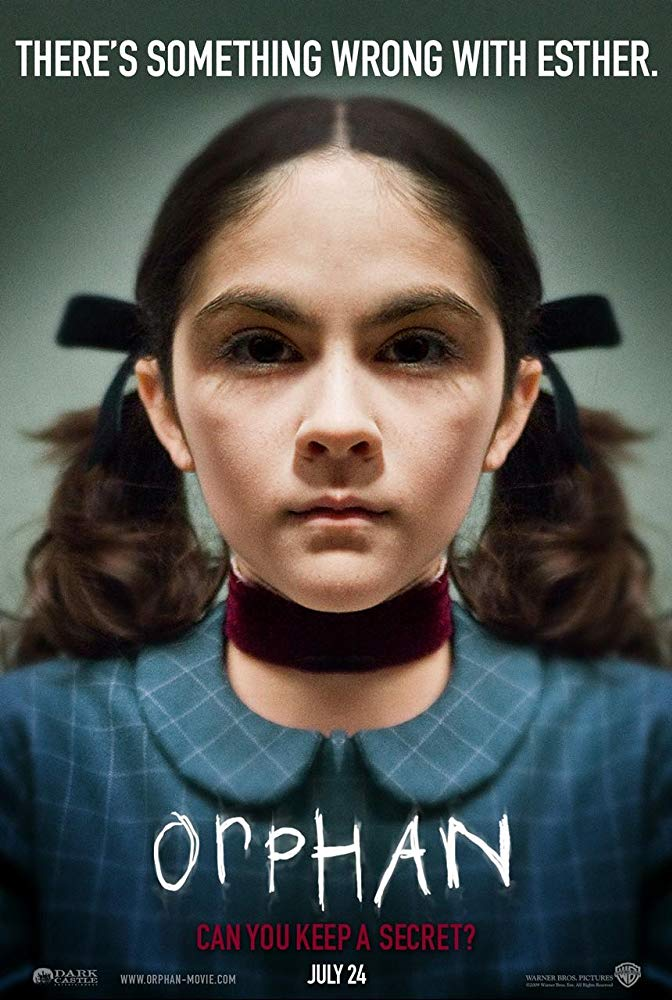 Orphan 2009 Poster - Top 6 Reasons CELL Is a Much Better Movie Than It Gets Credit For