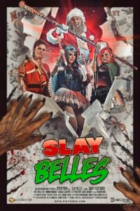 SlayBelles poster 01 200x300 - Writer/Director & Star of SLAY BELLES Describe Real-Life Missing Cast Member Mystery