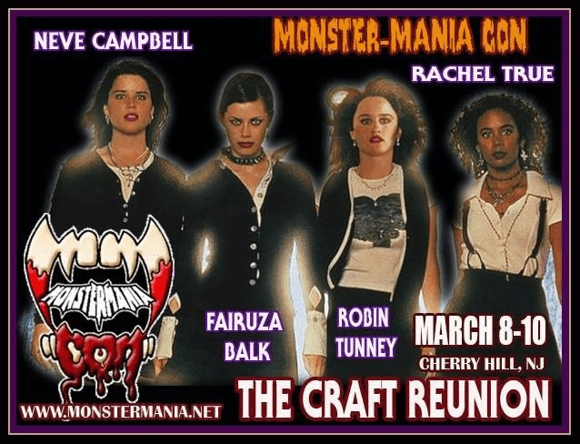 Monster Mania The Craft Reunion 2019 - What's Up, Witches? Complete Coven is Getting Back Together for THE CRAFT Reunion This March