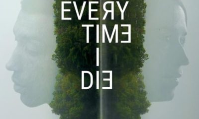 Every Time I Die Banner 400x240 - Trailer for Cinequest Selection EVERY TIME I DIE Has a Vibe That Will Give You Shivers