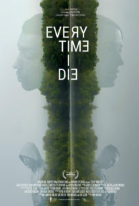 Every Time I Die Poster 203x300 - Trailer for Cinequest Selection EVERY TIME I DIE Has a Vibe That Will Give You Shivers