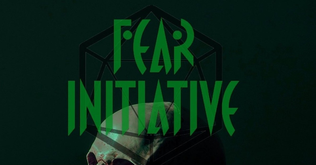 Fear Initiative Banner - Second Season of Horror/Dungeons & Dragons Podcast FEAR INITIATIVE Has Begun