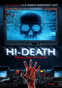 Hi Death 2019 Poster 211x300 - Horror Anthology Fans, Take Note: HI-DEATH Brings Terror into Focus This Summer