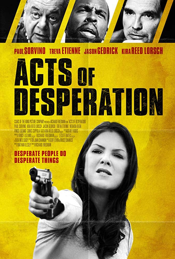 Acts of Despiration Poster - Trailer for ACTS OF DESPERATION is Exceptionally Tense