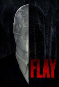 Flay poster 203x300 - Slenderman-Esque FLAY to Play at Cannes Before Limited Release