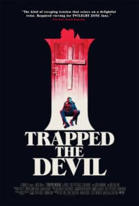 I Trapped the Devil Poster 203x300 - It's a Christmas from Hell in  I TRAPPED THE DEVIL Trailer