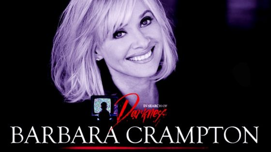 """In Search of Darkness Barbara Crampton Banner 560x315 - Exclusive Clip of Barbara Crampton in """"Definitive"""" 80s Horror Documentary IN SEARCH OF DARKNESS"""