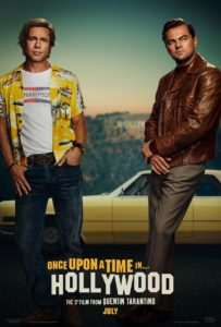 Once Upon a Time in Hollywood poster Pitt and DeCaprio 203x300 - Trailer: Charles Manson Looms Large in Latest Look at ONCE UPON A TIME IN HOLLYWOOD
