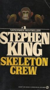 Stephen King Skeleton Crew 167x300 - There's a Stephen King Easter Egg in the Poster for ANNABELLE COMES HOME! Can You Spot It?