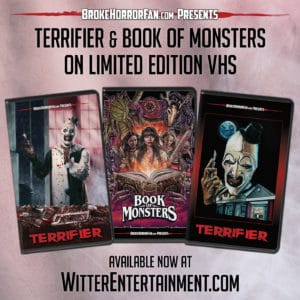 terrifierbookofmonstersvhspromoimage 300x300 - TERRIFIER and BOOK OF MONSTERS VHS Editions on Sale Now!