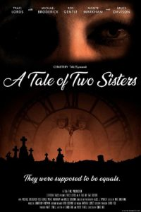 A Tale of Two Sisters Poster 200x300 - Image Gallery from Chris Roe's CEMETERY TALES: A TALE OF TWO SISTERS