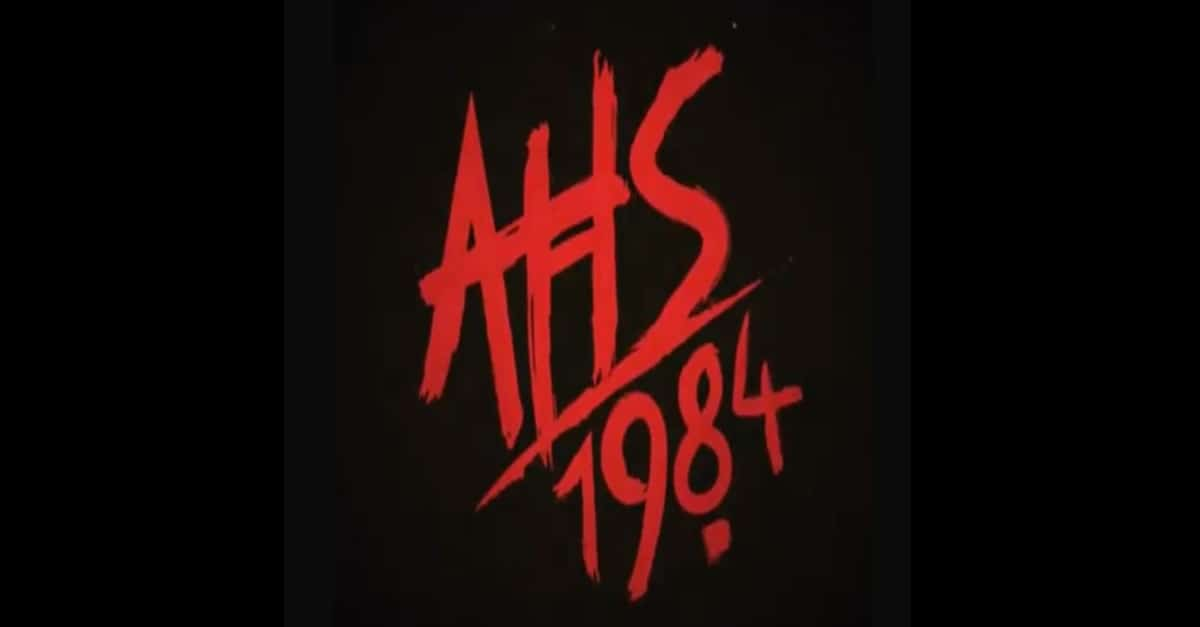 AHS 1984 Banner - Is Sarah Paulson Sitting Out the Next Season of AMERICAN HORROR STORY?