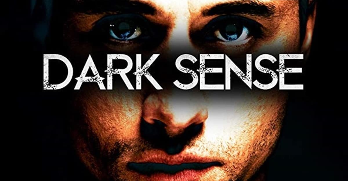 Dark Sense Banner - Exclusive Trailer & Key Art for DARK SENSE Based on International Bestseller FIRST AND ONLY