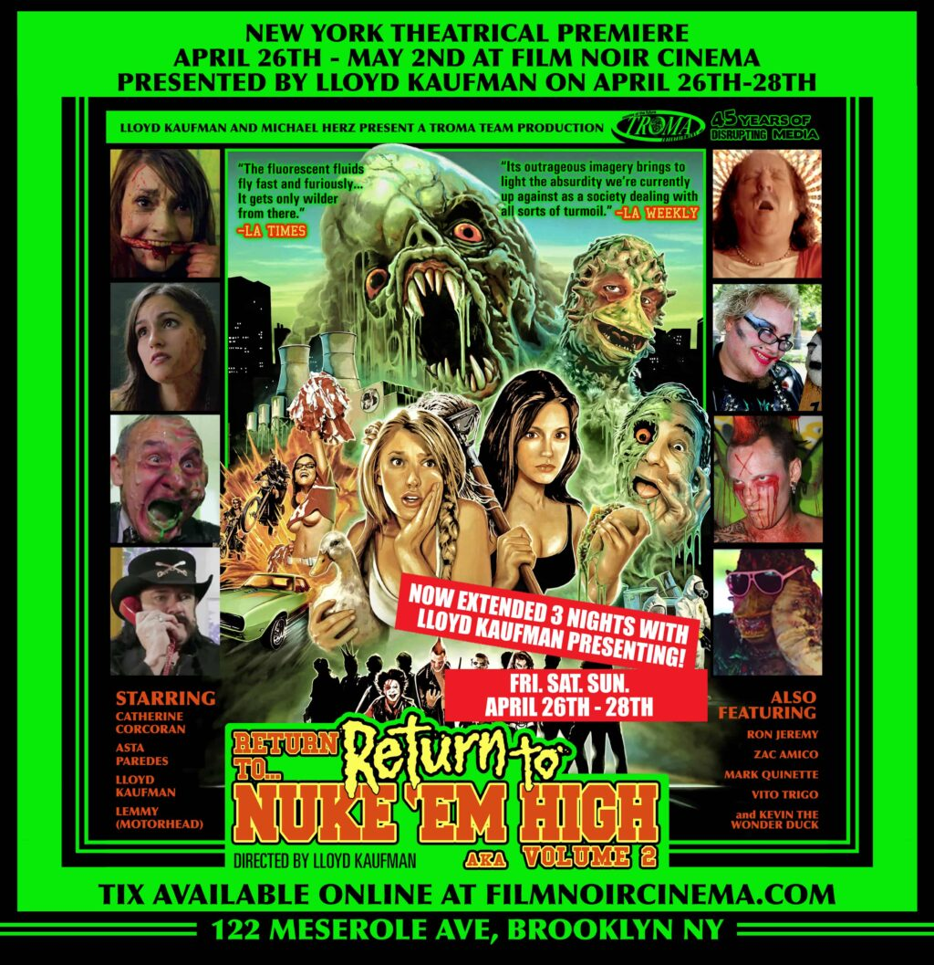 RNH 2 Film Noir Premierev5 2 1024x1057 - Exclusive Stan Lee Clip From Troma's RETURN TO RETURN TO NUKE 'EM HIGH AKA VOL. 2
