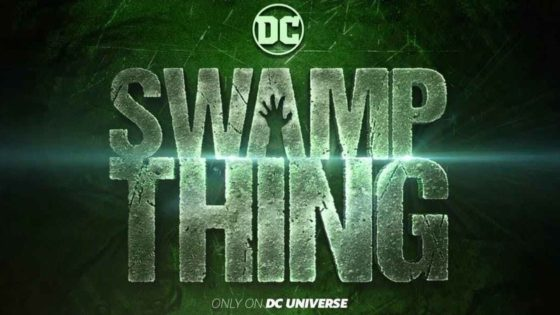 Swamp Thing Banner 560x315 - DC's SWAMP THING TV Series Cut Short & Shut Down, Possibly Due to Streaming Platform Concerns